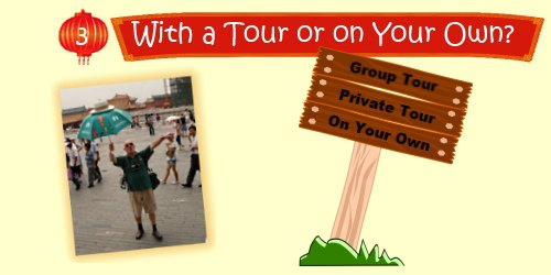 China Travel Planner: With a Tour or on your Own