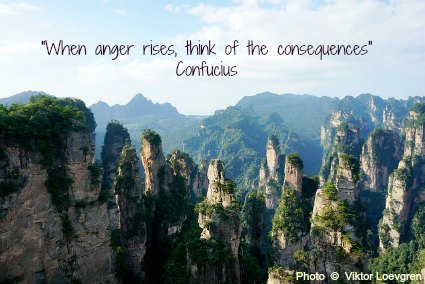 When anger rises, think of the consequences - Confucius