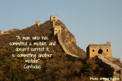 A man who has committed a mistake and doesn't correct it, is committing another mistake - Confucius