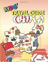Kids Travel Guide for China