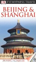 China Travel Guide Book Beijing and Shanghai DK