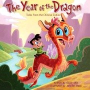 Chinese Zodiac Book for Kids: Year of the Dragon